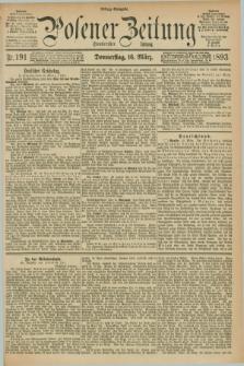 Posener Zeitung. Jg.100, Nr. 191 (16 März 1893) - Mittag=Ausgabe.
