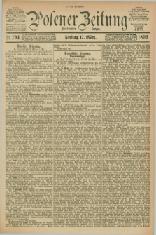 Posener Zeitung. Jg.100, Nr. 194 (17 März 1893) - Mittag=Ausgabe.