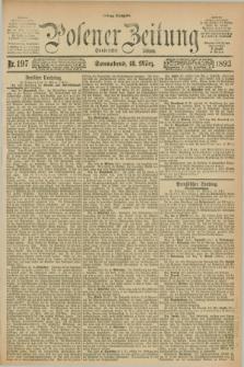 Posener Zeitung. Jg.100, Nr. 197 (18 März 1893) - Mittag=Ausgabe.