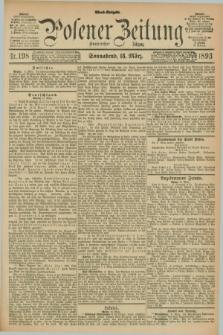 Posener Zeitung. Jg.100, Nr. 198 (18 März 1893) - Abend=Ausgabe.