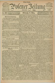 Posener Zeitung. Jg.100, Nr. 205 (22 März 1893) - Morgen=Ausgabe. + dod.