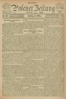 Posener Zeitung. Jg.100, Nr. 211 (24 März 1893) - Morgen=Ausgabe. + dod.