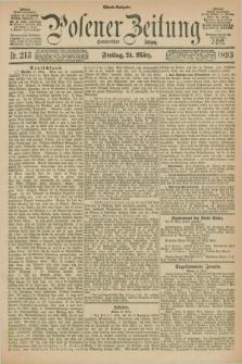 Posener Zeitung. Jg.100, Nr. 213 (24 März 1893) - Abend=Ausgabe.