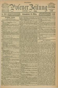 Posener Zeitung. Jg.100, Nr. 215 (25 März 1893) - Mittag=Ausgabe.