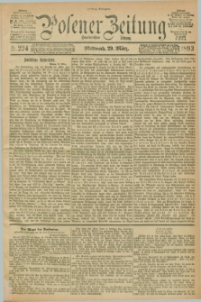 Posener Zeitung. Jg.100, Nr. 224 (29 März 1893) - Mittag=Ausgabe.