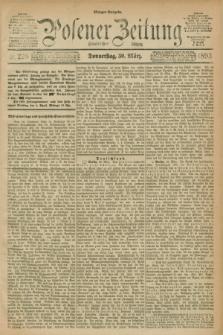 Posener Zeitung. Jg.100, Nr. 226 (30 März 1893) - Morgen=Ausgabe. + dod.
