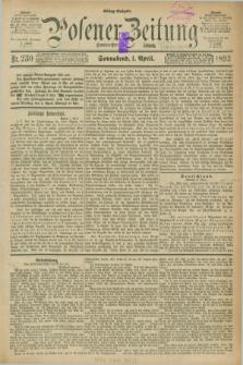 Posener Zeitung. Jg.100, Nr. 230 (1 April 1893) - Mittag=Ausgabe.