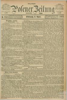 Posener Zeitung. Jg.100, Nr. 253 (12 April 1893) - Mittag=Ausgabe.