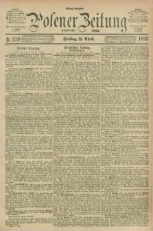 Posener Zeitung. Jg.100, Nr. 259 (14 April 1893) - Mittag=Ausgabe.