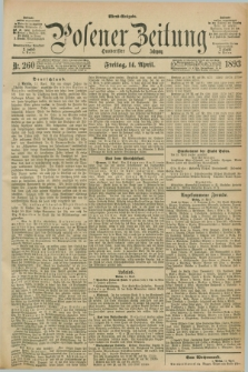 Posener Zeitung. Jg.100, Nr. 260 (14 April 1893) - Abend=Ausgabe.