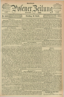 Posener Zeitung. Jg.100, Nr. 269 (18 April 1893) - Abend=Ausgabe.