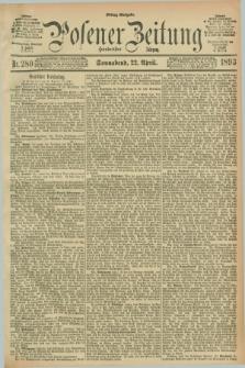 Posener Zeitung. Jg.100, Nr. 280 (22 April 1893) - Mittag=Ausgabe.