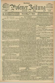 Posener Zeitung. Jg.100, Nr. 293 (27 April 1893) - Abend=Ausgabe.