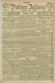 Posener Zeitung. Jg.100, Nr. 305 (2 Mai 1893) - Abend=Ausgabe.