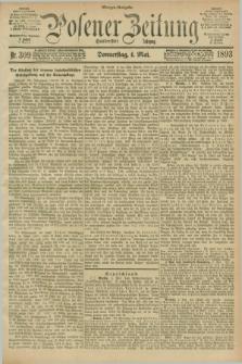 Posener Zeitung. Jg.100, Nr. 309 (4 Mai 1893) - Morgen=Ausgabe. + dod.