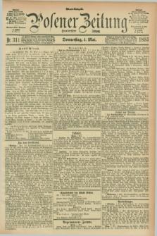Posener Zeitung. Jg.100, Nr. 311 (4 Mai 1893) - Abend=Ausgabe.