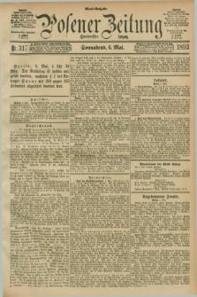Posener Zeitung. Jg.100, Nr. 317 (6 Mai 1893) - Abend=Ausgabe.