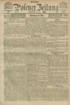 Posener Zeitung. Jg.100, Nr. 326 (10 Mai 1893) - Abend=Ausgabe.