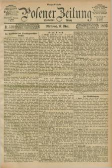 Posener Zeitung. Jg.100, Nr. 339 (17 Mai 1893) - Morgen=Ausgabe. + dod.