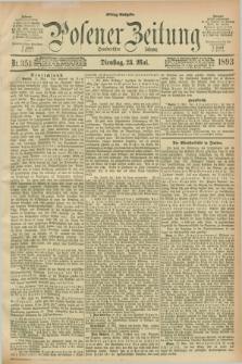 Posener Zeitung. Jg.100, Nr. 351 (23 Mai 1893) - Mittag=Ausgabe.