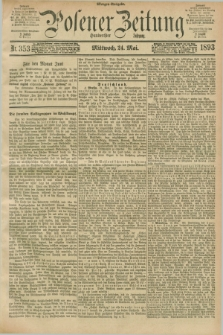 Posener Zeitung. Jg.100, Nr. 353 (24 Mai 1893) - Morgen=Ausgabe. + dod.