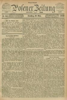 Posener Zeitung. Jg.100, Nr. 368 (30 Mai 1893) - Morgen=Ausgabe. + dod.