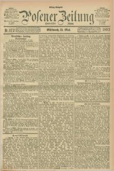 Posener Zeitung. Jg.100, Nr. 372 (31 Mai 1893) - Mittag=Ausgabe.
