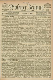 Posener Zeitung. Jg.100, Nr. 378 (2 Juni 1893) - Mittag=Ausgabe.