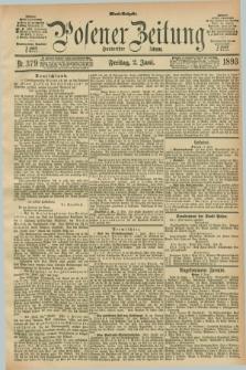 Posener Zeitung. Jg.100, Nr. 379 (2 Juni 1893) - Abend=Ausgabe.