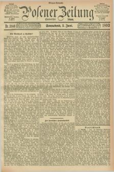 Posener Zeitung. Jg.100, Nr. 380 (3 Juni 1893) - Morgen=Ausgabe. + dod.