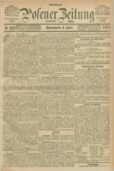 Posener Zeitung. Jg.100, Nr. 382 (3 Juni 1893) - Abend=Ausgabe.