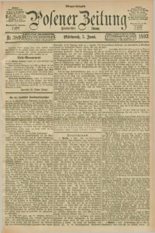 Posener Zeitung. Jg.100, Nr. 389 (7 Juni 1893) - Morgen=Ausgabe. + dod.