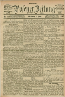 Posener Zeitung. Jg.100, Nr. 391 (7 Juni 1893) - Abend=Ausgabe.