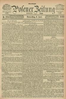 Posener Zeitung. Jg.100, Nr. 394 (8 Juni 1893) - Abend=Ausgabe.