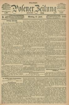 Posener Zeitung. Jg.100, Nr. 402 (12 Juni 1893) - Mittag=Ausgabe.