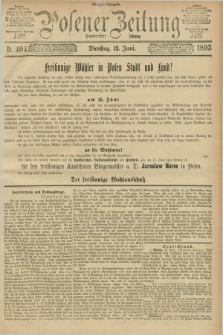 Posener Zeitung. Jg.100, Nr. 404 (13 Juni 1893) - Morgen=Ausgabe. + dod.