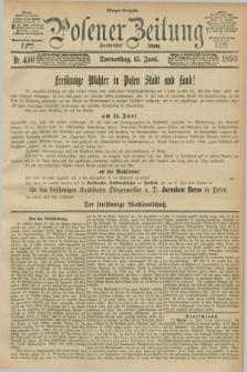 Posener Zeitung. Jg.100, Nr. 410 (15 Juni 1893) - Morgen=Ausgabe. + dod.