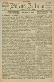 Posener Zeitung. Jg.100, Nr. 425 (21 Juni 1893) - Morgen=Ausgabe. + dod.