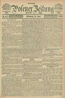 Posener Zeitung. Jg.100, Nr. 427 (21 Juni 1893) - Abend=Ausgabe.