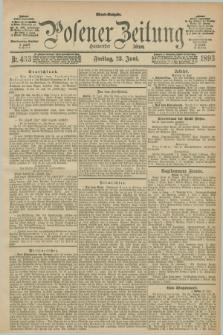 Posener Zeitung. Jg.100, Nr. 433 (23 Juni 1893) - Abend=Ausgabe.