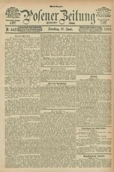 Posener Zeitung. Jg.100, Nr. 442 (27 Juni 1893) - Abend=Ausgabe.