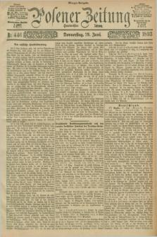Posener Zeitung. Jg.100, Nr. 446 (29 Juni 1893) - Morgen=Ausgabe. + dod.
