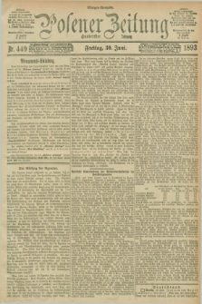 Posener Zeitung. Jg.100, Nr. 449 (30 Juni 1893) - Morgen=Ausgabe. + dod.