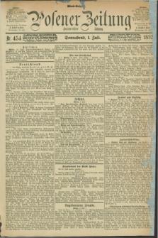 Posener Zeitung. Jg.100, Nr. 454 (1 Juli 1893) - Abend=Ausgabe.