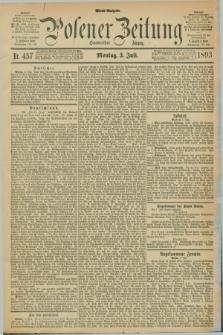 Posener Zeitung. Jg.100, Nr. 457 (3 Juli 1893) - Abend=Ausgabe.