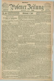 Posener Zeitung. Jg.100, Nr. 463 (5 Juli 1893) - Abend=Ausgabe.