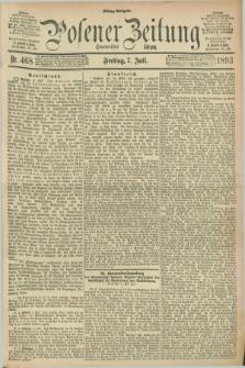 Posener Zeitung. Jg.100, Nr. 468 (7 Juli 1893) - Mittag=Ausgabe.