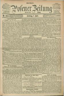 Posener Zeitung. Jg.100, Nr. 469 (7 Juli 1893) - Abend=Ausgabe.