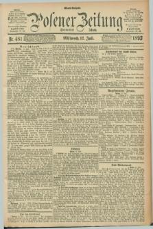 Posener Zeitung. Jg.100, Nr. 481 (12 Juli 1893) - Abend=Ausgabe.