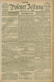 Posener Zeitung. Jg.100, Nr. 484 (13 Juli 1893) - Abend=Ausgabe.